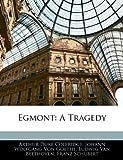 Egmont, Arthur Duke Coleridge and Silas White, 1143622375