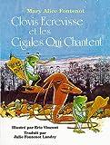 Clovis Ecrevisse et les Cigales Qui Chantent (Clovis Crawfish Series) (French Edition)