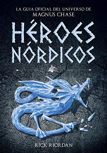 hroes-nrdicos-la-gua-oficial-del-universo-de-magnus-chase-spanish-edition
