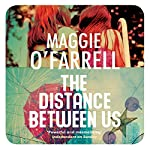 The Distance Between Us | Maggie O'Farrell