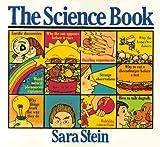 The Science Book, Sara Bonnett Stein, 0894801201
