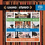 Respighi: Pines of Rome / Fountains of Rome / Debussy: La Mer