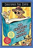 Mr. Chickee's Messy Mission