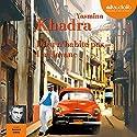 Dieu n'habite pas La Havane Hörbuch von Yasmina Khadra Gesprochen von: Bernard Gabay