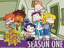 All Grown Up - Season 1