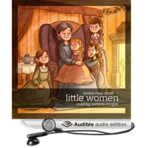 Little Women Louisa May Alcott and Victoria Mcgee