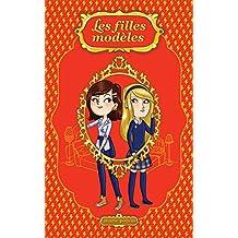 Les filles modèles 01 : Guerre froide (French Edition)