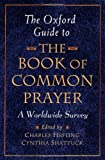 The Oxford Guide to the Book of Common Prayer, , 0195297563