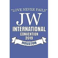 Love Never Fails JW International Convention 2019 Houston: JW Gifts International Convention