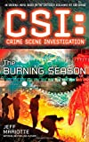 CSI: Crime Scene Investigation: the Burning Season, Jeff Mariotte, 1501102788