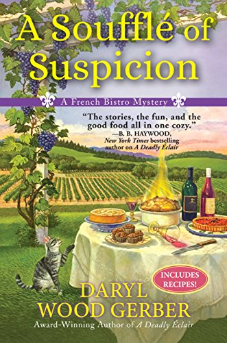 A Souffle of Suspicion: A French Bistro Mystery