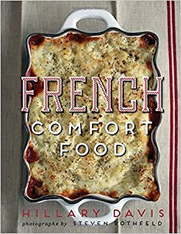 French comfort food hillary davis 8601411306198 amazon books forumfinder Image collections