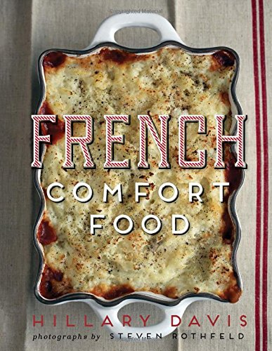 French Comfort Food by Hillary Davis