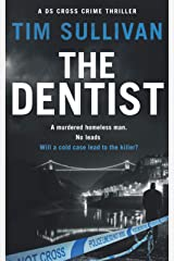 The Dentist (The DS Cross mysteries) Paperback