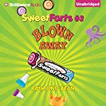 Blown Away: Sweet Farts, Book 3 | Raymond Bean