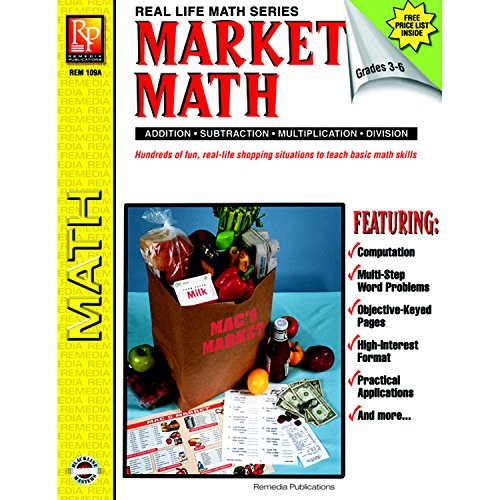 "Remedia Publications REM109A Market Math for Beginners Book, Grade: 3 to 6, 0.2"" Height, 8.4"" Wide, 10.3"" Length"