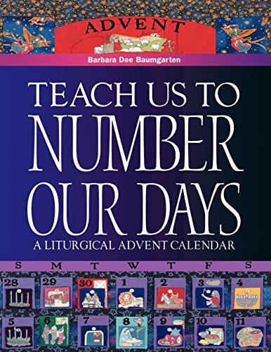Teach Us to Number Our Days: A Liturgical Advent Calendar (Sewing Calendar Advent)