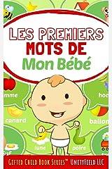 Les premiers mots de mon bébé (My Baby's First Words t. 4) (French Edition) Kindle Edition
