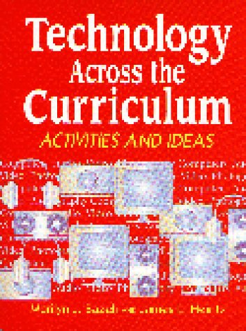 Technology Across the Curriculum: Activities and Ideas