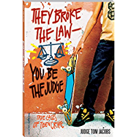 Amazon best sellers best childrens law crime books they broke the law you be the judge true cases of teen crime fandeluxe Choice Image