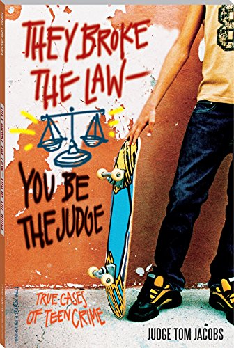 Amazon they broke the law you be the judge true cases of they broke the law you be the judge true cases of teen crime by fandeluxe PDF