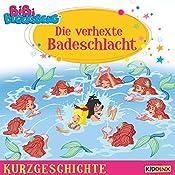 Die verhexte Badeschlacht (Bibi Blocksberg - Kurzgeschichte) | Matthias von Bornstädt