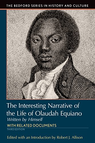 Interesting Narrative of the Life of Olaudah Equiano: Written by Himself (Bedford Cultural Editions)