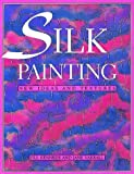 Silk Painting, Jill Kennedy and Jane Varrall, 048627909X