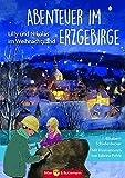 Abenteuer im Erzgebirge: Lilly und Nikolas im Weihnachtsland