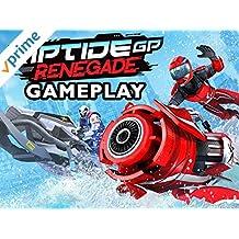 Clip: Riptide Renegade GP Gameplay