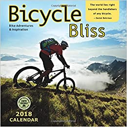 Bicycle Bliss  Wall Calendar Bike Adventures And Inspiration Amber Lotus Publishing  Amazon Com Books
