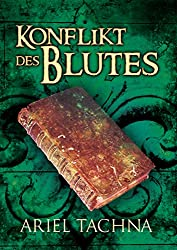 Konflikt des Blutes (Blutspartnerschaft 3) (German Edition)