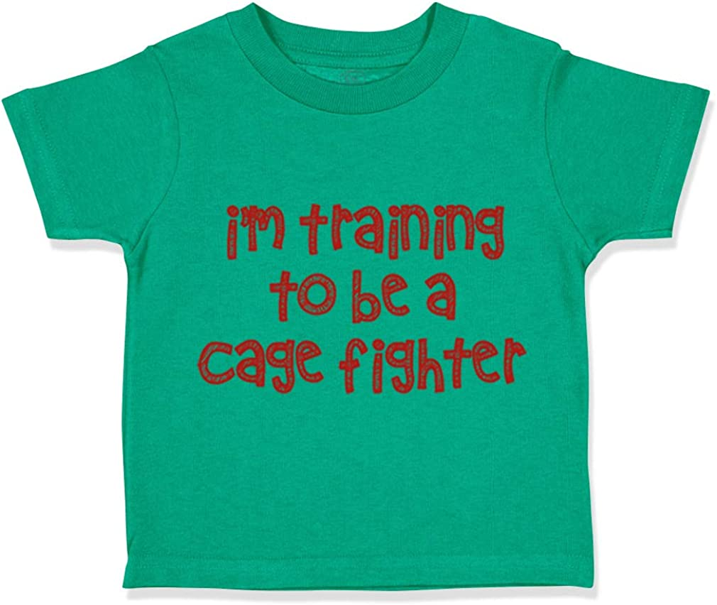 Custom Toddler T-Shirt Im Training to Be A Cage Fighter Funny Humor Cotton