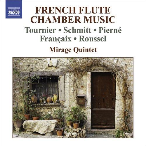 Chamber Music (French Flute Quintets) - Tournier, M. / Schmitt, F. / Pierne, G. / Francaix, J. / Roussel, A. (Chamber Music French)