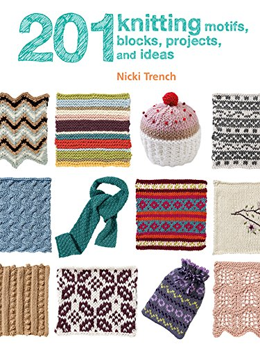 201 Knitting Motifs, Blocks, Projects, and Ideas pdf epub