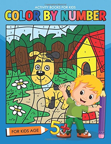 Color by Number for Kids Age 5+: Easy and Fun Activity Early Learning Workbook for Kindergarten ebook