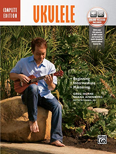 Ukulele Method Complete: Book & Online Audio (Complete Method)