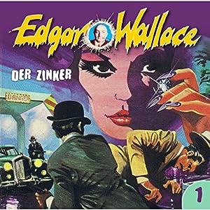 Der Zinker (Edgar Wallace 1) Hörspiel