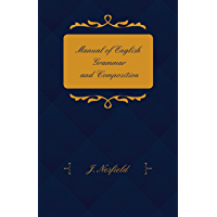 Manual of English Grammar and Composition