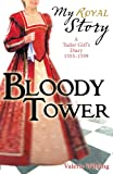 Bloody Tower  (My Royal Story)