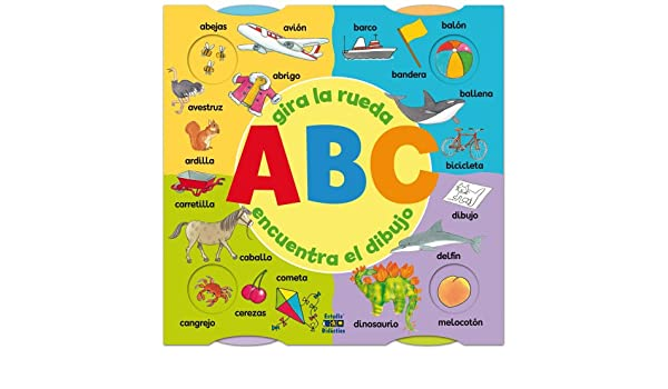 Amazon.com: ABC: Gira la rueda, encuentra el dibujo (Spanish Edition) (9788497861243): Tucker Slingsby Ltd.: Books
