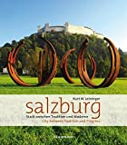 Salzburg: City Between Tradition and Progress