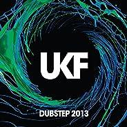 UKF Dubstep 2013
