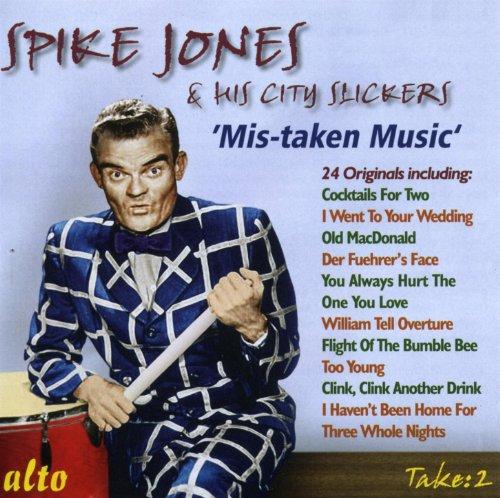 Spike Jones & His City Slicker...