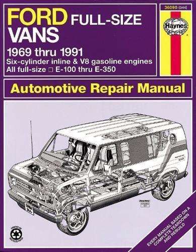 Ford Full-Size Vans, 1969-1991 (Haynes Repair Manual) (Haynes Repair Manuals) - Ford Motor Repair