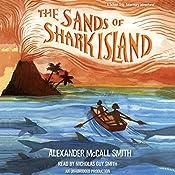 The Sands of Shark Island: School Ship Tobermory, Book 2 | Alexander McCall Smith