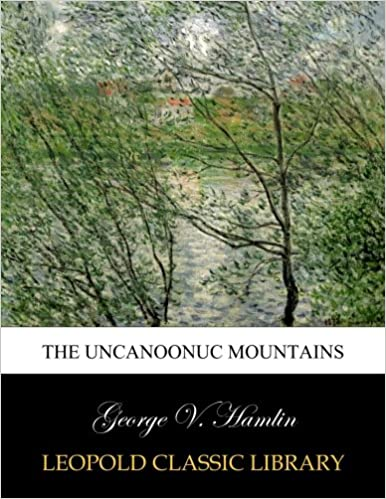 Descargar E Torrent The Uncanoonuc Mountains PDF Español