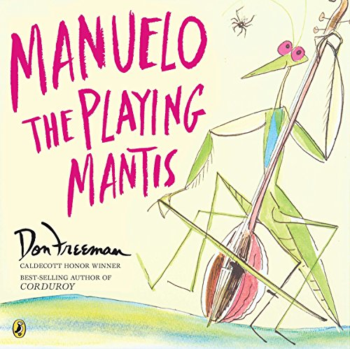 - Manuelo, the Playing Mantis