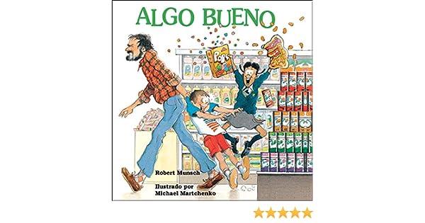 Algo bueno (Spanish Edition) Kindle Edition