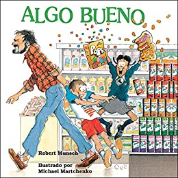 Algo bueno (Spanish Edition) Kindle Edition